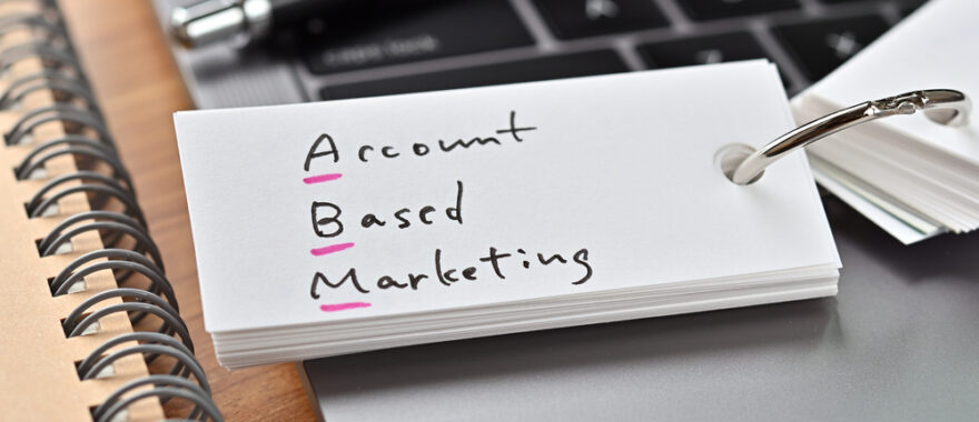 How to Optimize Your ABM Campaigns the Right Way