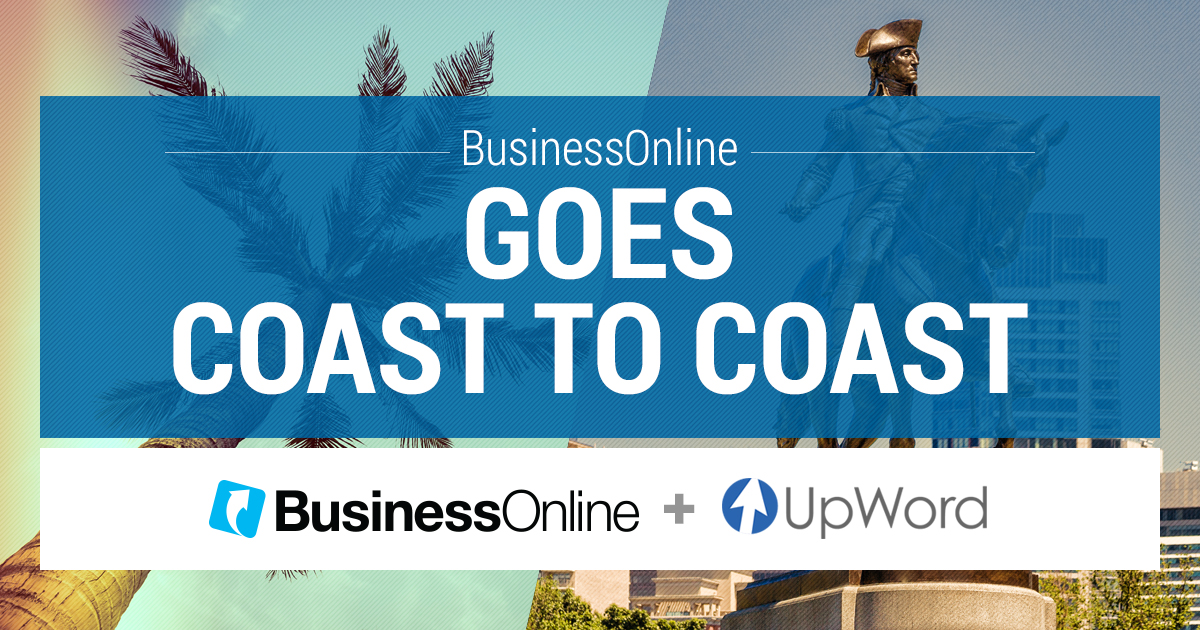 BusinessOnline Goes Coast to Coast and Acquires UpWord Search Marketing of Boston, MA